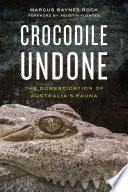 Crocodile Undone