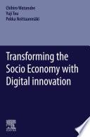 Transforming the Socio Economy with Digital innovation Book