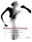 Persuasão e Sedução