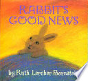 Rabbit s Good News