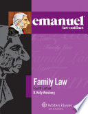 Emanuel Law Outlines for Family Law