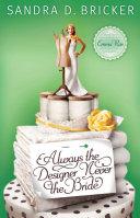 Always the Designer, Never the Bride Pdf/ePub eBook