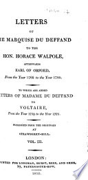 Letters of the Marquise Du Deffand to the Hon. Horace Walpole