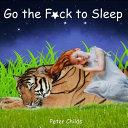 Go the F ck to Sleep