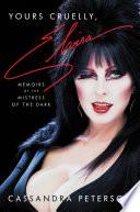 Yours Cruelly  Elvira