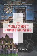 The World s Most Haunted Hospitals