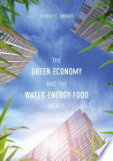 The Green Economy and the Water-Energy-Food Nexus