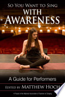 So You Want To Sing With Awareness Book