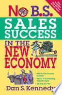 No B S Sales Success In The New Economy Book PDF