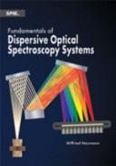 Fundamentals of Dispersive Optical Spectroscopy Systems