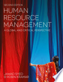 """""""Human Resource Management: A Global and Critical Perspective"""" by Jawad Syed, Robin Kramar"""