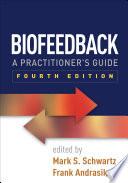 Biofeedback  Fourth Edition