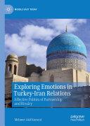 Exploring Emotions in Turkey Iran Relations