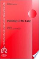 European Respiratory Monograph 39  Pathology of the Lung