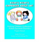 That s What s Different about Me  Helping Children Understand Autism Spectrum Disorders   Story and Coloring BK