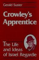 Crowley s Apprentice