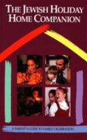 The Jewish Holiday Home Companion