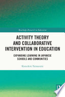 Activity Theory and Collaborative Intervention in Education