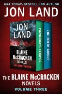 The Blaine McCracken Novels Volume Three