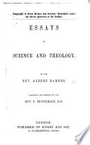 Essays on Science and Theology     arranged and revised by the Rev  E  Henderson