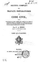 Recueil complet des travaux préparatoires du Code civil