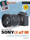 David Busch's Sony Alpha a7 III Guide to Digital Photography Pdf/ePub eBook