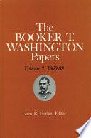 Booker T  Washington Papers Volume 2