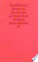 Palimpseste  : die Literatur auf zweiter Stufe