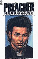 Preacher, Dead Or Alive Pdf/ePub eBook