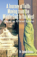 A Journey of Faith: Moving from the Middle East to the West [Pdf/ePub] eBook