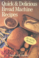 Pdf Quick & Delicious Bread Machine Recipes