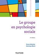 Pdf Le groupe en psychologie sociale - 6e éd.