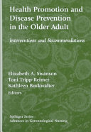 Health Promotion And Disease Prevention In The Older Adult Book PDF