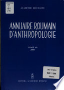 Annuaire Roumain D'anthropologie