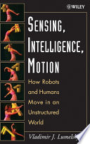 Sensing, Intelligence, Motion