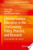 Chinese Science Education In The 21st Century Policy Practice And Research