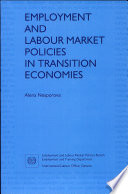 Employment And Labour Market Policies In Transition Economies