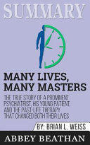 Summary of Many Lives, Many Masters