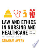 Law And Ethics In Nursing And Healthcare