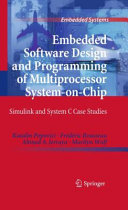 Embedded Software Design and Programming of Multiprocessor System on Chip