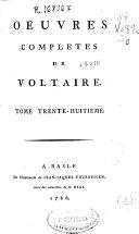 Oeuvres completes de Voltaire. Tome trente-huitieme [Dictionnaire philosophique. Tome II]