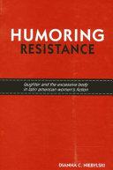 Humoring Resistance