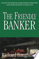 The Friendly Banker
