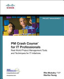 PM Crash Course for IT Professionals Book