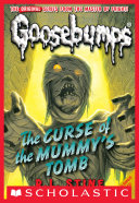 Pdf Curse of the Mummy's Tomb (Classic Goosebumps #6) Telecharger