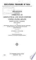 Hearings Reports And Prints Of The Senate Committee On Aeronautical And Space Sciences