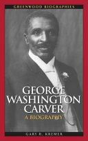George Washington Carver: A Biography [Pdf/ePub] eBook