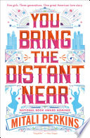 You Bring the Distant Near Mitali Perkins Cover