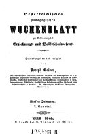 Österreichisches paedagogisches Wochenblatt zur Beförderung des Erziehungs- und Volksschulwesens; red. von Josef Kaiser