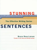 Stunning Sentences (The Effective Writing Series)